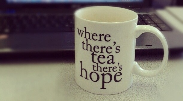 picture of a mug of tea. the mug says 'where there's tea there's hope'.